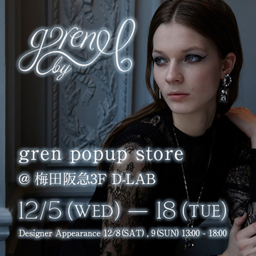 gren POPUP store @ 梅田阪急3F D-LAB